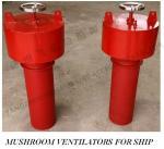 Buy cheap CB/T295-2000 marine mushroom ventilator, marine mushroom ventilated cap from wholesalers
