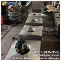 Wholesale Chrome Alloy Fliud End Suction Mud Pump Module 1290338 1290339 NOV 9-P-100 from china suppliers