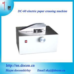 China DC-60 electric creasing machine on sale