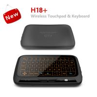 Wholesale H18 plus Mini Wireless Keyboard Touchpad Backlit Small Wireless Keyboard for Android TV Box Windows PC,HTPC,IPTV,PC from china suppliers