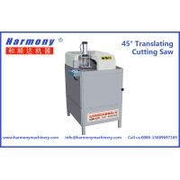 Buy cheap 45 degree Translating Cutting Saw for Win-door from wholesalers
