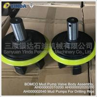 Wholesale BOMCO Mud Pump Valve Body Assembly AH000002040 For Industrial Drilling Rigs from china suppliers