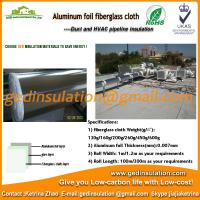 Buy cheap Widely use aluminum foil fiberglass cloth for heat pipe and duct from wholesalers