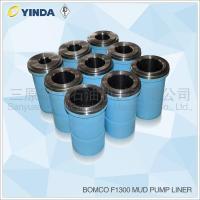 Buy cheap Bomco F1300 Triplex Mud Pump Liner API-7K Certified Factory Chromium Content 26 product