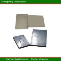 Wholesale Thick Pad Printing Steel plate from china suppliers