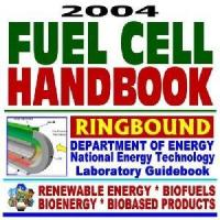Wholesale 2004 Fuel Cell Handbook: Advanced Technology for Generating Electricity from china suppliers