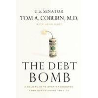 Buy cheap The Debt Bomb A Bold Plan To Stop Washington From Bankrupting America by Thomas Nelson from wholesalers