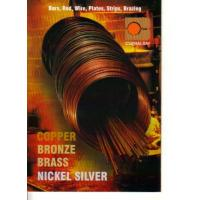 COPPER BRASS BRONZE NICKELSILVER: Bars, Rod & Wire Manufactures
